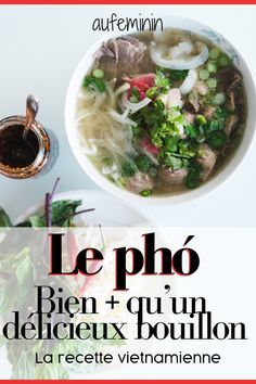 Phở : le savoureux plat vietnamien à base de bouillon - Expolore the best and the special ideas about Healthy recipes Clean Eating Recipes, Raw Food Recipes, Meat Recipes, Asian Recipes, Chicken Recipes, Healthy Recipes, Ethnic Recipes, Vegetable Soup Healthy, Healthy Soup
