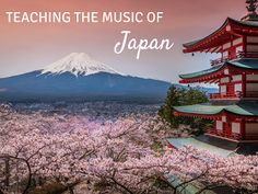 Music of Japan Mini-Unit: Blog post with songs, a bucket drumming piece, and children's literature suggestions!