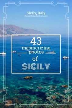 Sicily, Italy - one of the world's most amazing places! Take a look at these photos - https://thewelltravelledman.com/2016/04/18/43-mesmerizing-photos-that-will-make-you-want-to-visit-sicily-italy/
