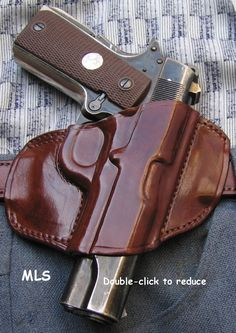 Holsters: belt slide and pancake 1911 Leather Holster, 1911 Holster, Pistol Holster, Concealed Carry Holsters, Concealment Holsters, Sneaker Dress Shoes, Custom Guns, Military Guns, Leather Projects