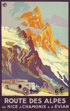 PLM - Route des Alpes de Nice à Chamonix & à Evian - 1920 - illustration de Julien Lacaze - France -