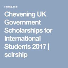 Chevening UK Government Scholarships for International Students 2017 | sclrship