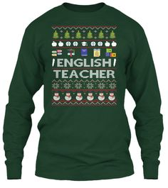 English Teacher Ugly Christmas Sweater Forest Green Long Sleeve T-Shirt Front
