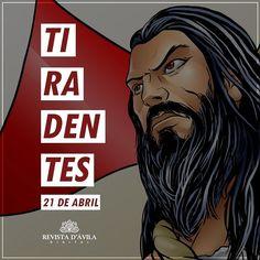 21 de Abril dia de Tiradentes!