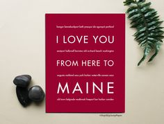 I Love You From Here To MAINE art print