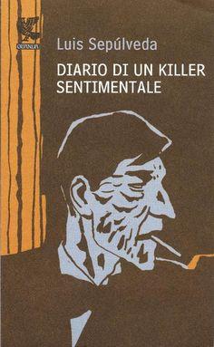 Diario di un Killer Sentimentale - Sepúlveda