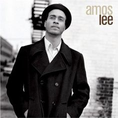 I have his new one, but Amos Lee's first album is still my favorite.  Black River is my fave song on this album.