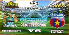 Prediksi Skore Bola Akurat Manchester City vs Steaua Bucuresti Tgl 25 Agustus…
