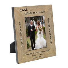 Personlised Dad...Of all the walks Father Bride Wood Frame Engraved Oak Veneer | eBay