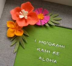 """Hawaiian saying meaning """"Be One in Love."""""""