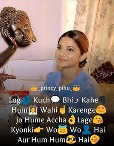 ωαнннннннннн😎😍😉 Maya Quotes, Love Quotes In Hindi, Best Love Quotes, New Quotes, Funny Quotes, Qoutes, Funny Memes, Attitude Quotes For Girls, Crazy Girl Quotes