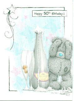ME TO YOU HAPPY 50TH BIRTHDAY ! TATTY TEDDY BEAR BIRTHDAY CARD NEW