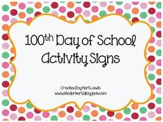 FREEBIE! Set of signs to use with your 100th Day of School Center Rotations. It includes signs for 13 different activities and one blank sign to create your own. Activities include: *put a 100 piece puzzle together *make a necklace with 100 fruit loops *build a 100 cup structure *make something with 100 Legos *Create a picture with the number 100 *stack 100 pennies *make a chain with 100 paperclips *fill in the numbers on a 100s chart *put together a mixed up 100s chart *put the numbers ...