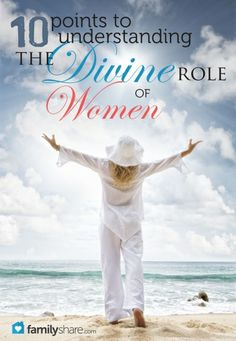 FamilyShare.com l Understanding the #divine role of #women