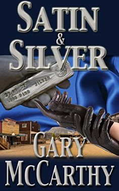 Satin and Silver - Kindle edition by Gary McCarthy. Literature & Fiction Kindle eBooks @ Amazon.com.