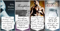 Book boyfriends ~ Fifty Shades of Grey by E L James, Thoughtless by SC Stephens, The Mighty Storm by Samantha Towle and Beautiful Disaster by Jaime McGuire.