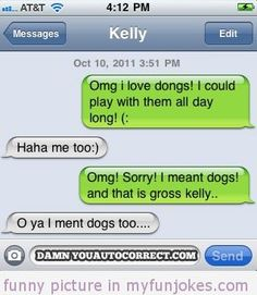 Autocorrect fail love dongs — funny jokes that are short  - #funny  #prank  #funnypictures  #funnyanimal  #pet  #haha  #cute