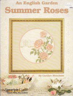 An English Garden Cross Stitch Pattern Booklet Summer Roses Carolyn Meacham VGC #SerendipityDesigns http://www.ebay.com/itm/271343848556?ssPageName=STRK:MESELX:IT&_trksid=p3984.m1555.l2649