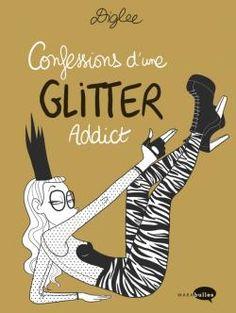 Confession d'une Glitter Addict