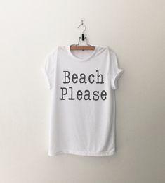 Beach Funny Tshirt Tumblr Tee Shirts Quote Shirt Graphic Tee Womens T-Shirts (14.00 USD) by CozyGal