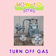 A video and tutorial on how to turn off your gas in case of emergency