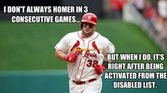 I don't always homer in 3 consecutive games...but when I do, it's right after being activated from the disabled list.