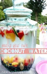 Make your own Coconut Water - Nest of Posies
