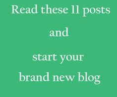 11 Great Posts That Help You Start Your Blog And Manage It Successfully  Here is a list of blog posts that help you start your brand new blog and manage it successfully.