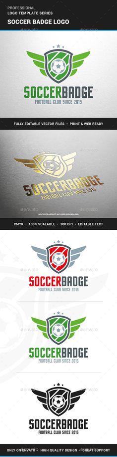Soccer Badge Logo Template #design #logotype Download: http://graphicriver.net/item/soccer-badge-logo-template/13179986?ref=ksioks