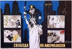 The Greatest Soviet Propaganda Posters Ever Liberal Democracy, Communism, Communist Propaganda, Lady Justice, American Freedom, Soviet Union, Cold War, Oppression, The Unit