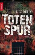 Buchvorstellung: Totenspur - Luc Deflo