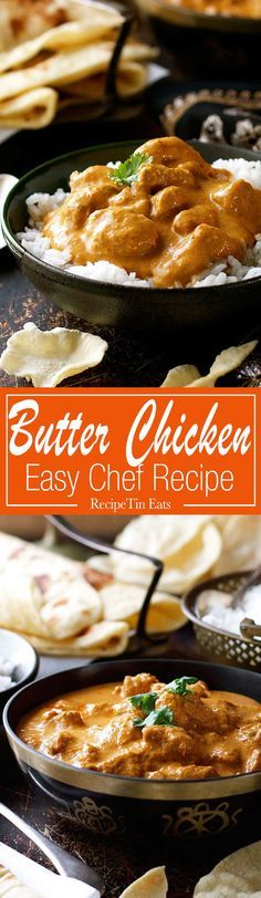 The BEST Butter Chicken recipe you will ever make! A chef recipe, easy to make and you can get all the ingredients at the grocery store!!