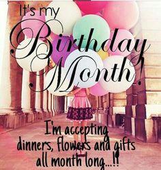 It's my birthday month! It's my birthday month! Birthday Month Quotes, Its My Birthday Month, Birthday Week, Happy Birthday Quotes, Its My Bday, Happy Birthday Wishes, Birthday Greetings, Birthday Cards, 21st Birthday