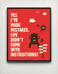 Typography poster. Yes i ve made mistakes. by MessProject on Etsy, €17.00