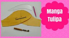 Como fazer molde da Manga Tulipa - MOLDE FÁCIL - Cristina Justo