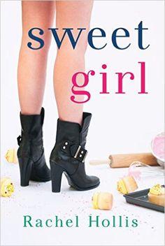 $0.00 - Sweet Girl (The Girl's Series Book 2) by Rachel Hollis