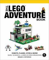 The LEGO adventure book, Volume 3, Robots, planes, cities & more!