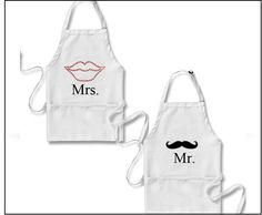 Mr. & Mrs. aprons - $24.99- now you just have to get him in the kitchen to wear it