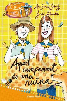 FEBRER-2015. Ana García-Sineriz. Aquest campament és una ruïna. Ficció (9-11 anys).
