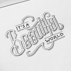 Trendy Lettering & Typography Inspiration | From up North // It's a beautiful world