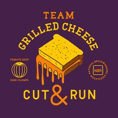 Team Grilled Cheese - I really miss those days..... I always wanted to make T-shirts.