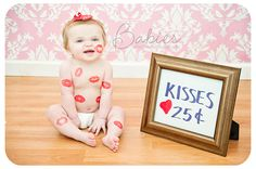 kisses 25 cents...great idea for valentine's day photo