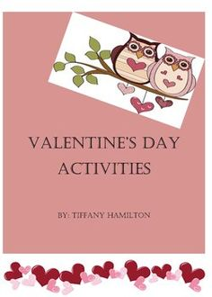 This Valentine's Day activity packet has 8  activities/canters for k-2 classroom. The following activities are included: Tic Tac ToeMemoryP...