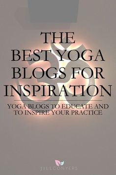 Blogs that have inspire, educate and help guide a yoga journey to living yoga beyond the mat. Articles, videos, inspiration and advice on everything yogi.:
