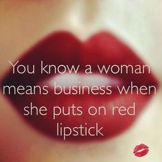 Makeup quotes truths inspiration red lipsticks ideas Makeup quotes truths inspiration red lipstYou can fin. Red Lipstick Quotes, Lips Quotes, Red Quotes, Makeup Quotes, Girly Quotes, Beauty Quotes, Makeup Pics, No Ordinary Girl, Farmasi Cosmetics