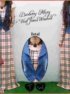 Maxi Burbery Dan Vest Jeans Washed 071022 R605, Ready Stok, Untuk pemesanan dan informasi silahkan hubungi admin di SMS/WhatsApp: 085259804804