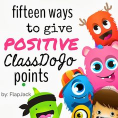 Fifteen Ways to Give POSITIVE ClassDojo Points
