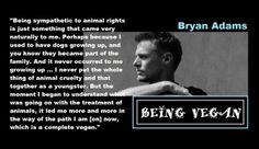 ~Bryan Adams ~VEGAN~