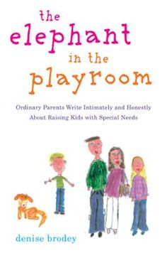 The Elephant in the Playroom by Denise Brodey, Click to Start Reading eBook, A view from within the whirlwind of parenting a child with special needsFour years ago, Denise Brode