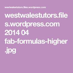 westwalestutors.files.wordpress.com 2014 04 fab-formulas-higher.jpg